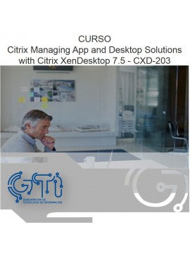 Citrix Managing App and Desktop Solutions with Citrix XenDesktop 7.5 - CXD-203