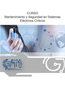 Mantenimiento y Seguridad en Sistemas Eléctricos Críticos