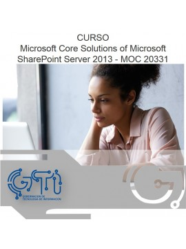Microsoft Core Solutions of Microsoft SharePoint Server 2013 - MOC 20331