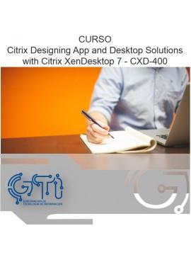 Citrix Designing App and Desktop Solutions with Citrix XenDesktop 7 - CXD-400
