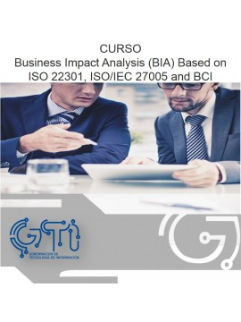 Business Impact Analysis (BIA) Based on ISO 22301, ISO/IEC 27005 and BCI