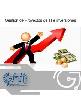 Gestión de Proyectos de TI e inversiones
