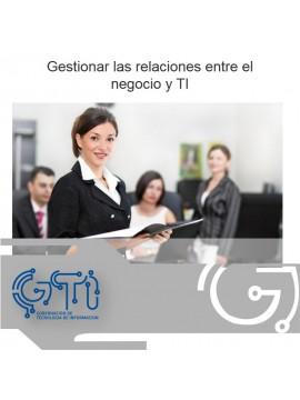 Gestionar las relaciones entre el negocio y TI